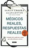 img - for Medicos reales, respuestas reales (Doctor Chopra Says) (Spanish Edition) book / textbook / text book