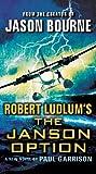 Robert Ludlum's (TM) The Janson Option (Janson Series Book 3)