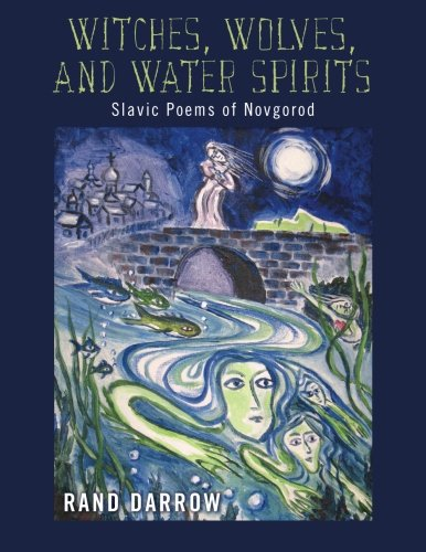 Witches Of Halloween Song Lyrics (Witches, Wolves, and Water Spirits: slavic poems of)
