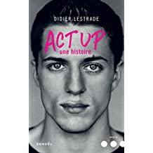Act Up. Une histoire (Impacts) (French Edition)