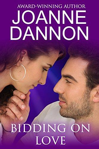Bidding on Love: When love complicates a fling. by [Dannon, Joanne]