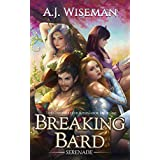 Breaking Bard: Serenade: A LitRPG Adventure (Chronicles of Rithmarck Book 1)