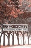 Into the Mist, Deborah Uetz, 1413492606