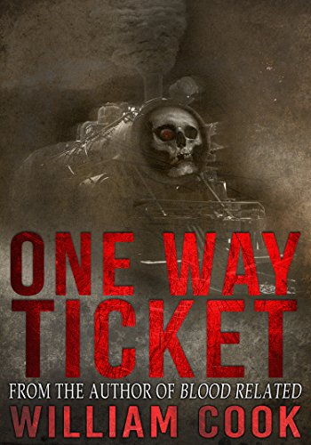 One Way Ticket: Includes Bonus Short Story (Short Supernatural Horror)]()