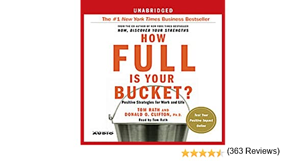 Amazon.com: How Full Is Your Bucket?: Positive Strategies for Work ...
