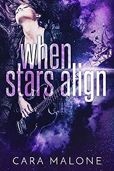 When Stars Align: A Lesbian Romance by [Malone, Cara]