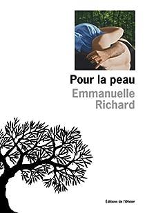Pour la peau par Richard
