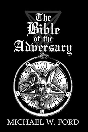The Bible of the Adversary 10th Anniversary Edition: Adversarial Flame Edition