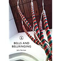 Bells and Bellringing (Shire Library)