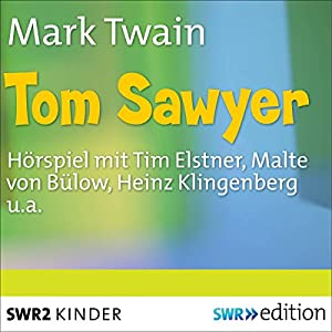 Tom Sawyer Hörspiel