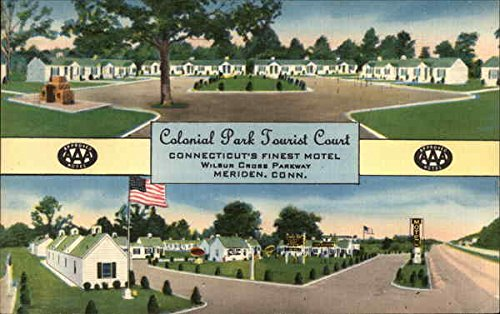 Colonial Park Tourist Court Meriden, Connecticut Original Vintage Postcard