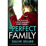 The Perfect Family: An unputdownable psychological thriller with a heartstopping twist