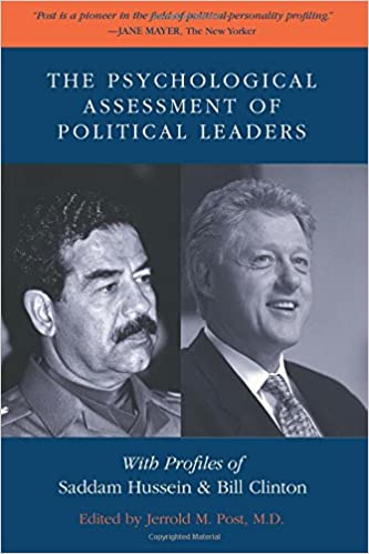 The Psychological Assessment Of Political Leaders With Profiles Of