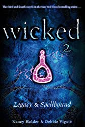Legacy & Spellbound (Wicked 2)