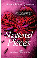 Shattered Pieces Book 2 (Pieces Trilogy) Paperback
