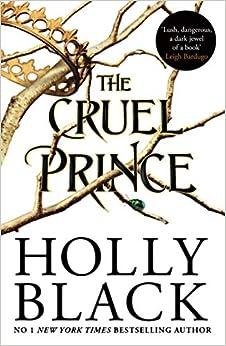 Télécharger The Cruel Prince (The Folk of the Air) pdf gratuits