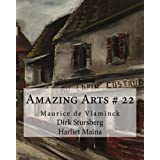 Amazing Arts # 22: Maurice de Vlaminck (Volume 22) by Dirk Stursberg (2014-11-08)