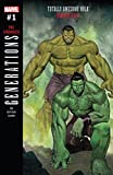 Generations: Banner Hulk & The Totally Awesome Hulk (2017) #1 (Generations (2017))