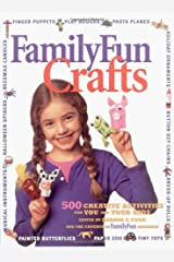 Disney's FamilyFun Crafts: 500 Creative Activities for You and Your Kids Hardcover