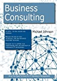 Business Consulting, Michael Johnson, 1743042183
