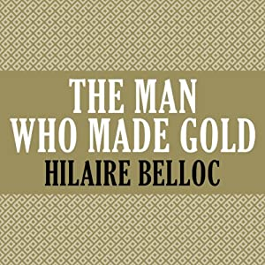 The Man Who Made Gold Audiobook