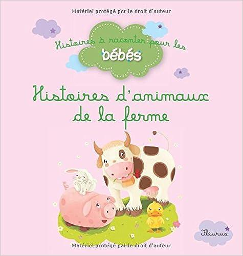 Lire en ligne Histoires d'animaux de la ferme pdf, epub