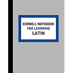 Cornell Notebook For Learning Latin: Cornell Note Taking Template For Learning Latin Language Phrases, Words, Grammar And Vocabulary