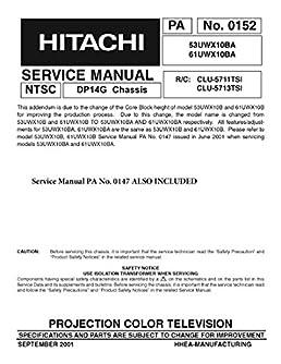 hitachi 53uwx10ba and 61uwx10ba service manual hitachi amazon com rh amazon com Hitachi Ultravision Manual Hitachi TV Repair Manual
