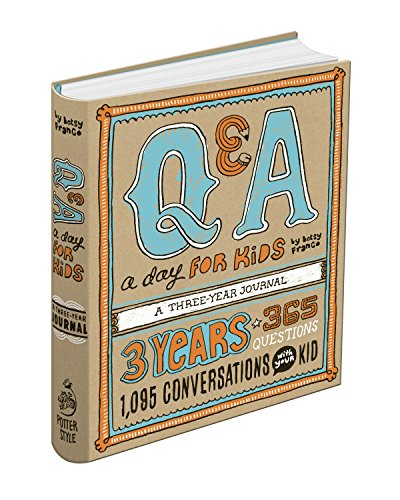 Book cover from Q&A a Day for Kids: A Three-Year Journal by Betsy Franco