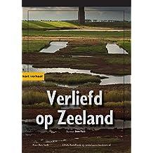 Verliefd op Zeeland - Nederlands (Dutch Edition)