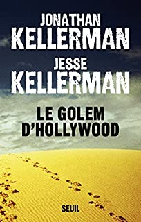 Le golem d'Hollywood, Kellerman, Jesse