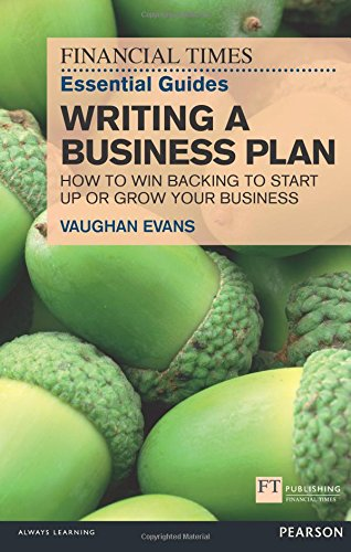Financial Times Essential Guides Writing A Business Plan How To