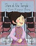 Shira at the Temple: a Yom Kippur Story (Shira's Series) (Volume 3)