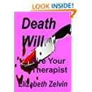 Death Will Fire Your Therapist (Bruce Kohler Mysteries Book 10)