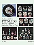 The Price Guide to Pot-Lids, A. Ball, 0902028561