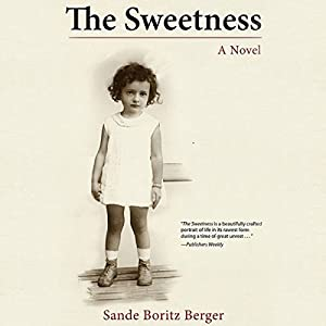 The Sweetness Audiobook