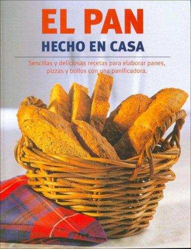 El Pan Hecho En Casa (Spanish Edition): LINDA DOESER ...