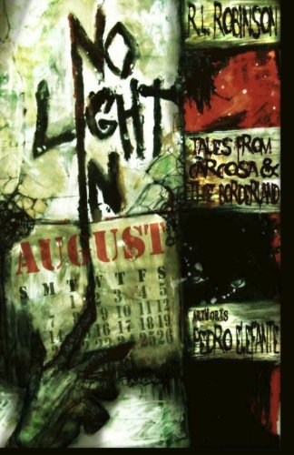 No Light in August: Tales from Carcosa and the Borderland (Digital Horror Fiction Author Collection)