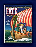 Fate Magazine - True Stories of the Strange and The Unknown / April, 1953. Viking s Lost Colony; Magdalene Grombach; Opal Whiteley; Caodaism; Possession; Woman Sings in Ancient Languages; Witches; Automatic (Subconscious) Writing; Ghost Ship