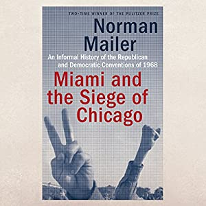 Miami and the Siege of Chicago Audiobook