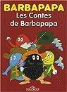 Barbapapa : Les Contes de Barbapapa : Le Cinquième Mousquetaire ; L'Etrange Docteur Barbicarbonate par Taylor