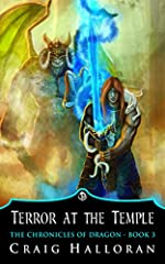 Terror at the Temple (Book 3 of 10): Dragon Fantasy Series (The Chronicles of Dragon)