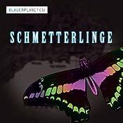 Schmetterlinge (Blauer Planet 3) | Hannes Moorhahn