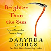 Brighter than the Sun | Darynda Jones