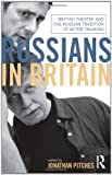 Russians in Britain, , 041559099X