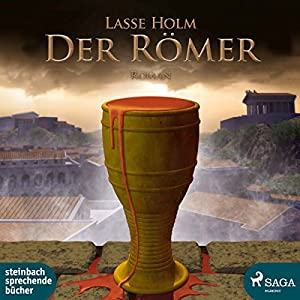 Der Römer (Demetrios-Serie 1) Hörbuch