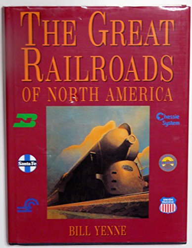 Great Railroads of North America