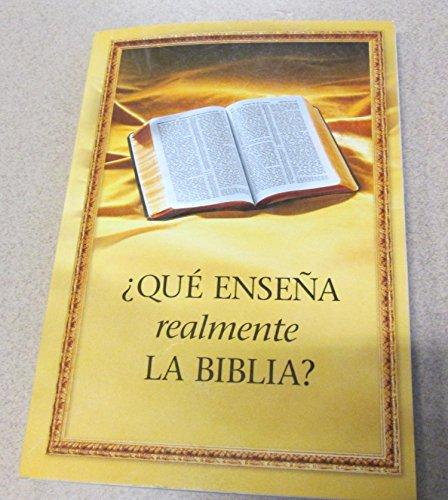 Que Ensena Realmente La Biblia