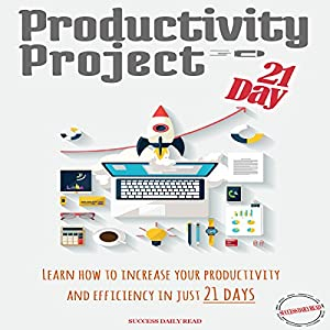Productivity Project 21 Day Audiobook