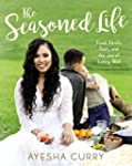 The Seasoned Life: Food, Family, Fait...